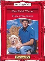 Slow Talkin' Texan