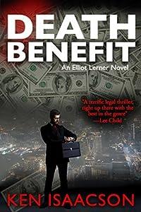 Death Benefit: An Elliot Lerner Novel