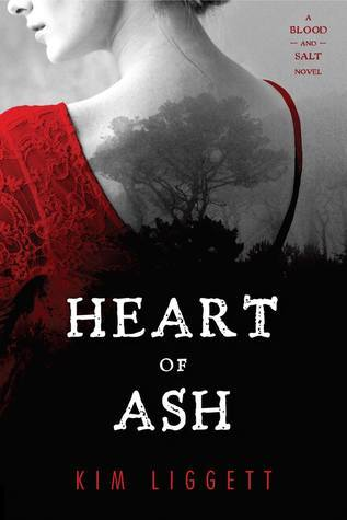 Heart of Ash (Blood and Salt #2)