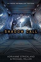 Shadow Call (Kaitan Chronicles, #2)