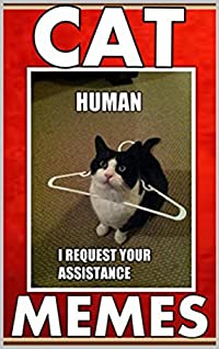 Memes: Funny Cat Memes: (Meow Said The Cat LOL - Funny Memes, Jokes, Animal Books)