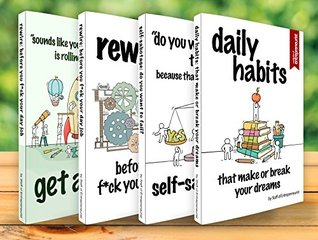 Starting Your Own Business: 4 Manuscripts - What They Didn't Tell You About, Behind Their Success (Rewire, Get A Grip , Daily Habits, Self-Sabotage)