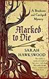 Marked to Die (A Bradecote and Catchpoll Investigation, #3)
