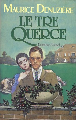 Maurice Denuzière - Le tre Querce (Louisiane #4) (1986)