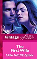 The First Wife (Mills & Boon Vintage Superromance) (The Chapman Files, Book 1)