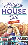 Holiday House Call (Calling It, #3.5)