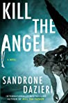 Kill the Angel (Colomba Caselli, #2)