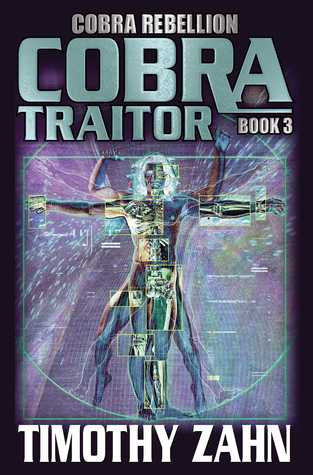Book Review: Cobra Traitor by Timothy Zahn