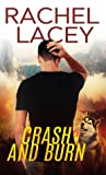 Crash and Burn by Rachel Lacey