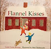 DLM Early Childhood Express: Flannel Kisses Little Book English (Other)