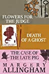 Margery Allingham Box Set 2: Flowers for the Judge, Death of a Ghost, and The Case of the Late Pig (The Albert Campion Mysteries)