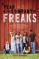 A Year in the Company of Freaks