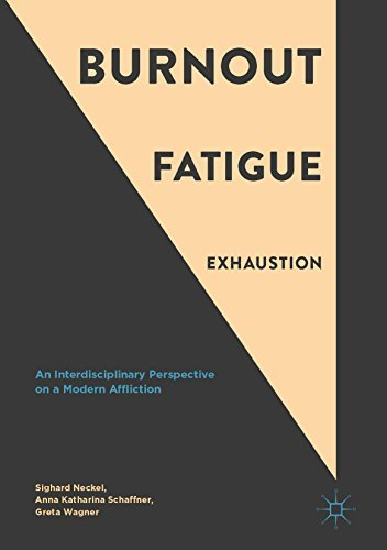 Burnout Fatigue Exhaustion An Interdisciplinary Perspective on a Modern Affliction