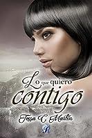 Lo que quiero contigo (Romantic Ediciones)