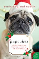 Pupcakes: A Christmas Novel
