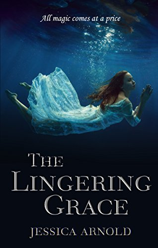 The Lingering Grace Jessica  Arnold