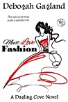 Must Love Fashion by Deborah  Garland