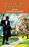 Lord James Harrington and the Easter Mystery (Lord James Harrington #7)