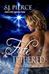 Fate Tethered (The Alyx Rayer Trilogy, #2)