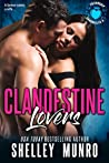 Clandestine Lovers (Friendship Chronicles, #3)