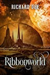Ribbonworld: Sci-Fi Murder Mystery: Stargate SG1 meets Total Recall (The Balcom Dynasty)