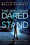 The Girl Who Dared to Stand (The Girl Who Dared, #2)