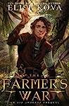 The Farmer's War (Golden Guard #3)