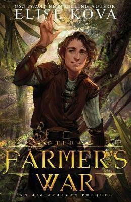 The Farmer's War (Golden Guard #3)