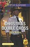 Christmas Double Cross (Texas Ranger Holidays, #2)
