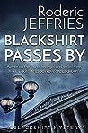 Blackshirt Passes By (Blackshirt #2)