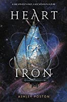 Heart of Iron (Heart of Iron, #1)