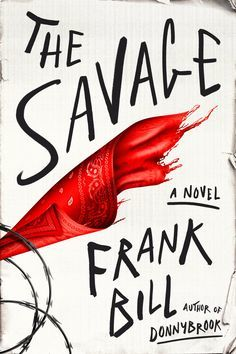 The Savage by Frank Bill