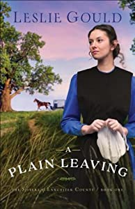 A Plain Leaving (The Sisters of Lancaster County #1)
