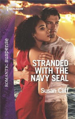Stranded with the Navy SEAL by Susan Cliff
