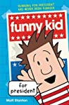 Funny Kid #1: Funny Kid for President