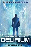 Delirium: Debt Collector Episode One