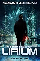 The Debt Collector: Lirium. Season One (Debt Collector, #1-9)