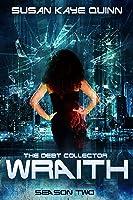 The Debt Collector: Wraith. Season 2 (Debt Collector #10-18)