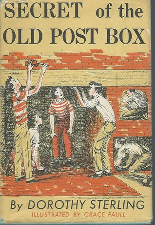 Secret of the Old Post Box by Dorothy Sterling