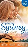 From Sydney With Love: With This Fling... / Losing Control / The Girl He Never Noticed