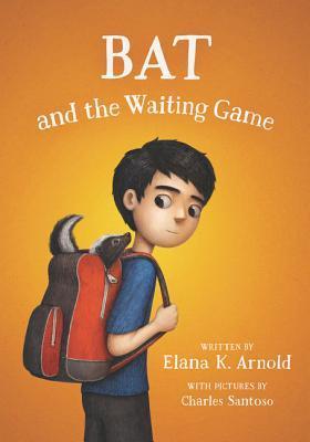 Bat and the Waiting Game (A Boy Called Bat, #2)