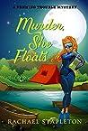 Murder, She Floats (Penning Trouble Mystery, #1)