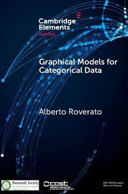 Graphical Models for Categorical Data Alberto Roverato