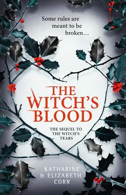 The Witch's Blood (The Witch's Kiss, #3)