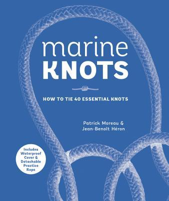 Marine Knots How to Tie 40 Essential Knots