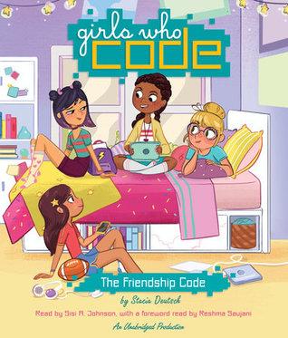The Friendship Code (Girls Who Code, #1)