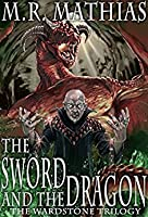 The Sword and the Dragon (Book One of The Wardstone Trilogy)