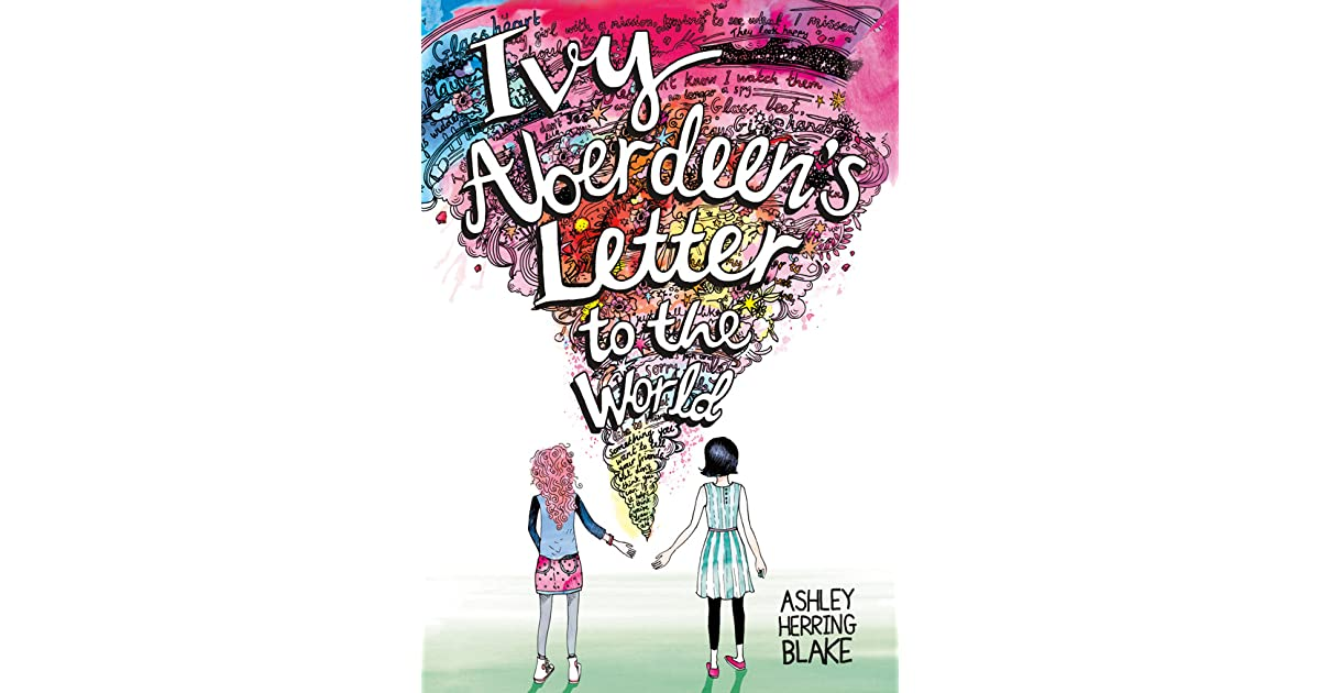 ivy aberdeen u0026 39 s letter to the world by ashley herring blake