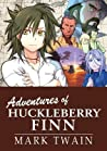 Adventures of Huckleberry Finn by Stacy King