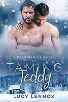 Taming Teddy (Made Marian, #2)